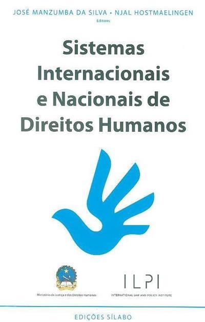 Sistemas internacionais e nacionais de direitos humanos (ed. José Manzumba da Silva, Njal Hostmaelingen)