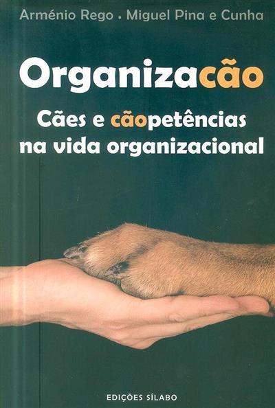 Organizacão (Arménio Rego, Miguel Pina e Cunha)