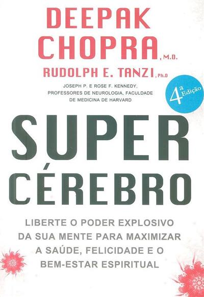 Super cérebro (Deepak Chopra, Rudolph E. Tanzi)