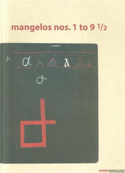 Mangelos nos. 1 to 9-5 (coord. e ed. Maria Ramos)