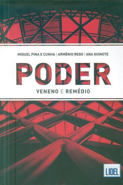 Poder (Miguel Pina e Cunha, Arménio Rego, Ana Guinote)