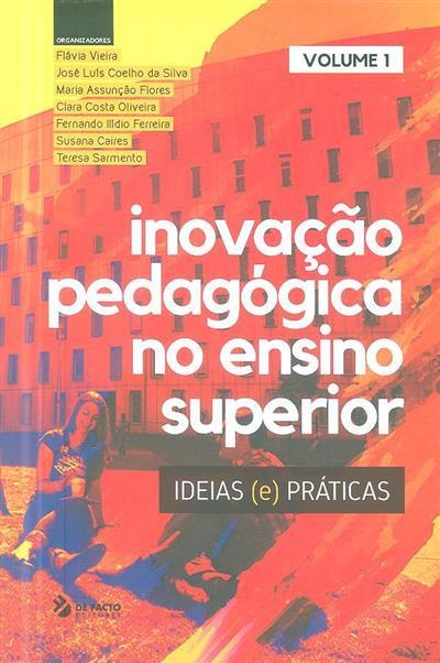 Inovação pedagógica no ensino superior (org. Flávia Vieira... [et al.])