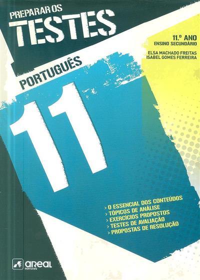 Preparar os testes (Elsa Machado Freitas, Isabel Gomes Ferreira)