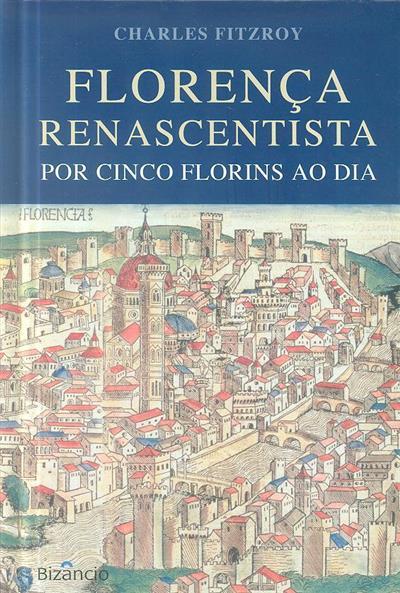 Florença Renascentista (Charles Fitzroy)