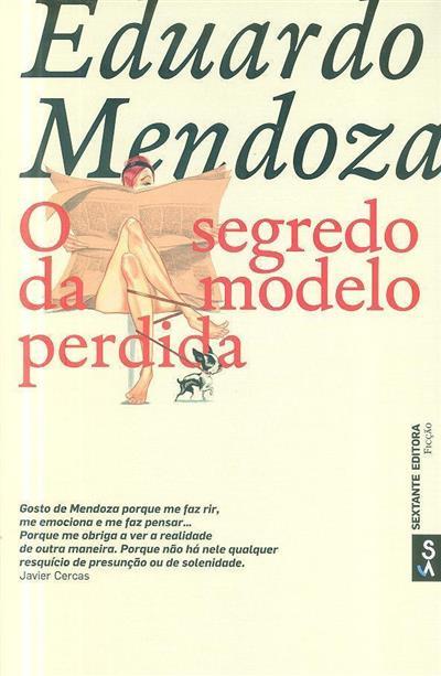 O segredo da modelo perdida (Eduardo Mendonza)