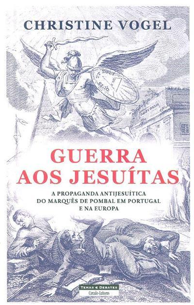 Guerra aos Jesuítas (Christine Vogel)