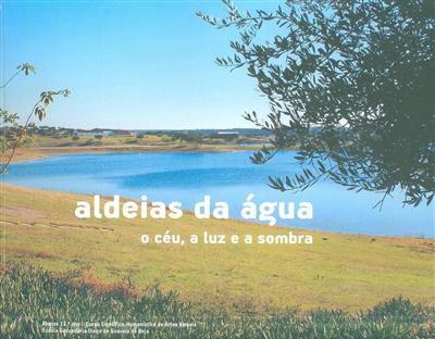 Aldeias da água (Escola Secundária Diogo de Gouveia de Beja)