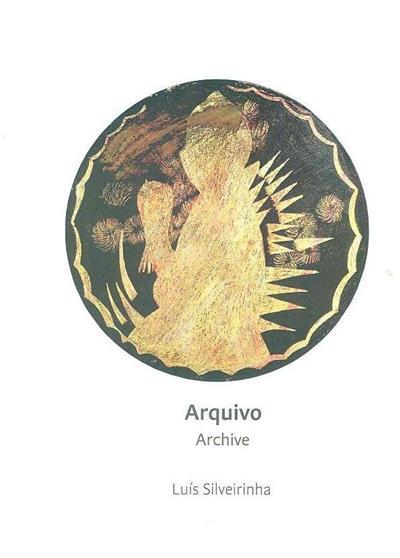 Arquivo (Luís Silveirinha)