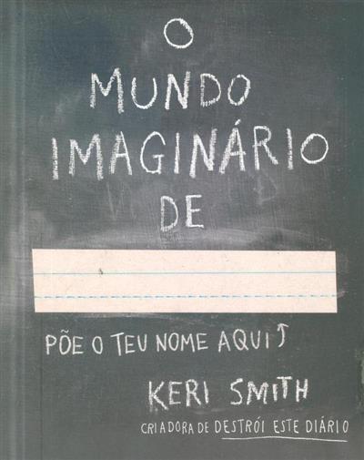 O mundo imaginário de... (Keri Smith)