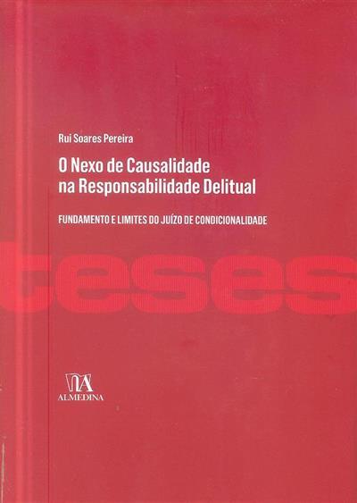 O nexo de causalidade na responsabilidade delitual (Rui Soares Pereira ?)