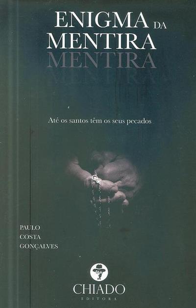 Enigma da mentira (Paulo Costa Gonçalves)