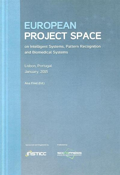 European project space on intelligence systems, pattern recognition and biomedical systems
