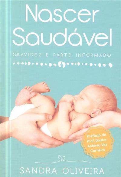 Nascer saudável (Sandra Oliveira)