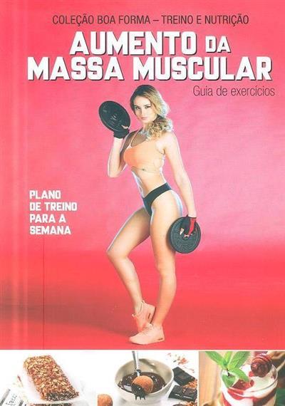 Aumento da massa muscular (ed. Impala)