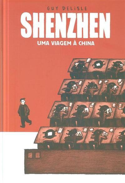 Shenzhen, uma viagem à China (Guy Delisle)
