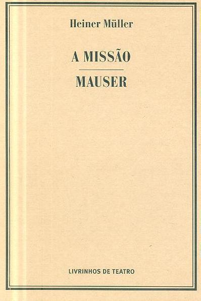A missão ; (Heiner Müller)
