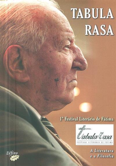 """Tabula Rasa (1º Festival  Literário de Fátima """"A Literatura e a Filosofia"""")"""