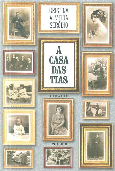 A  casa das tias (Cristina Almeida Serôdio)