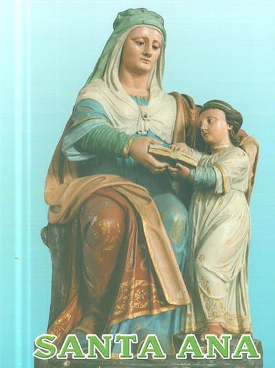 Santa Ana (Rosária M. Marques Lincho, Januário dos Santos)