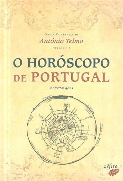 O horóscopo de Portugal e escritos afins (António Telmo)
