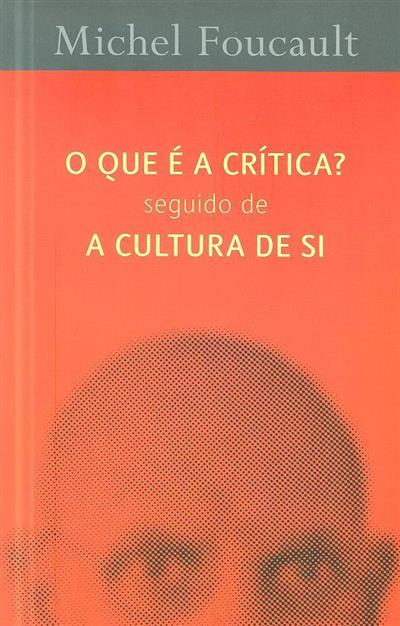 O que é a crítica ; (Michel Foucault)