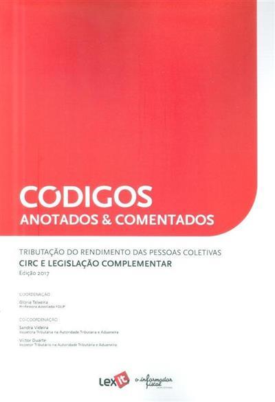 Tributação do rendimento das pessoas coletivas (coord. Glória Teixeira, Sandra Videira, Victor Duarte)