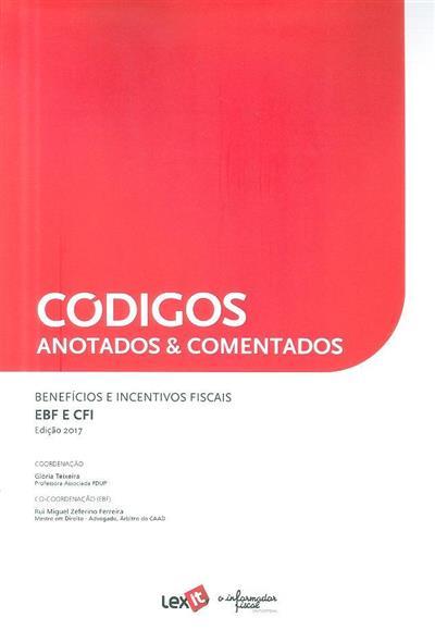 Benefícios e incentivos fiscais (coord. Glória Teixeira, Rui Miguel Zeferino Ferreira)