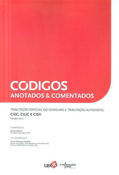 Tributação especial do consumo e tributação automóvel (coord. Glória Teixeira, Carlos Antunes Vicente)