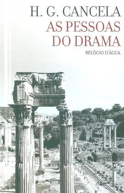 As pessoas do drama (H. G. Cancela)