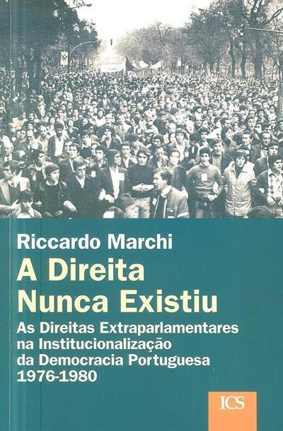A direita nunca existiu (Riccardo Marchi)