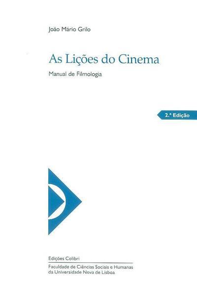 As lições do cinema (João Mário Grilo ?)