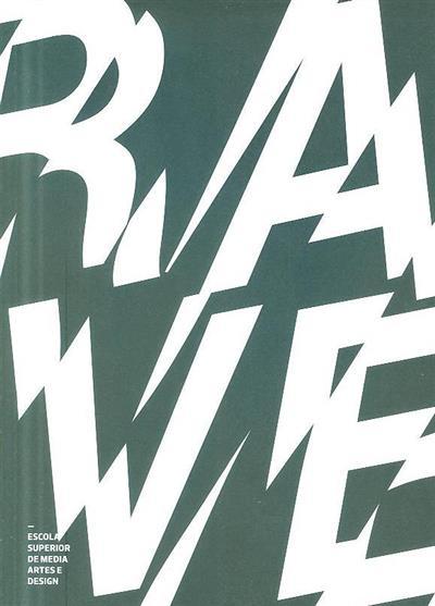 Rave (Escola Superior de Média Artes e Design)
