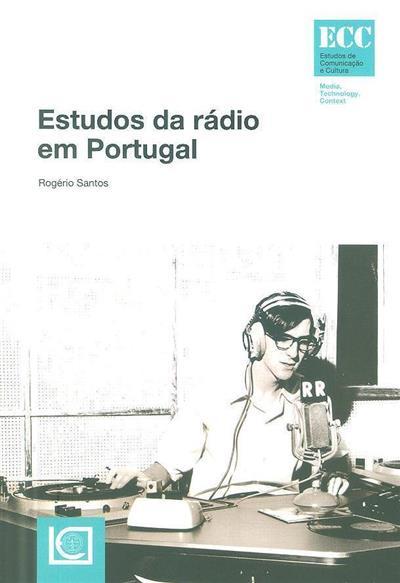 Estudos da rádio em Portugal (Rogério Santos)