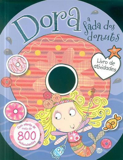 Dora, a fada dos donuts (il. Lara Ede)