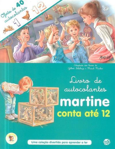 Martine conta até 12 (texto Gilbert Delahaye)