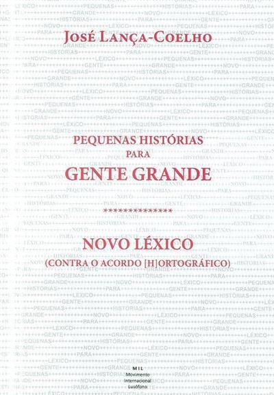 Pequenas estórias para gente grande (José Lança-Coelho)