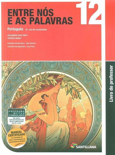 Entre nós e as palavras 12 (Alexandre Dias Pinto, Patrícia Nunes)