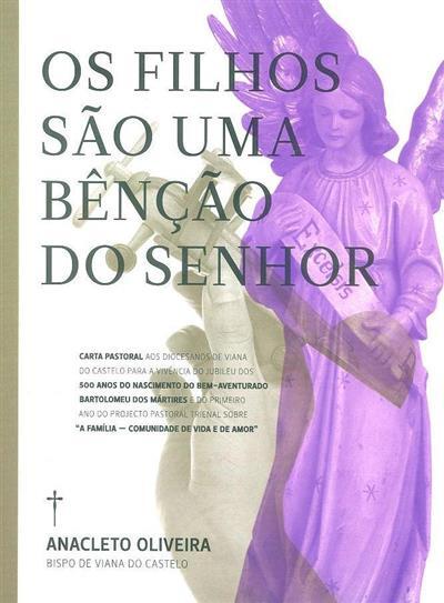 Os filhos são uma benção do Senhor (Anacleto Oliveira)