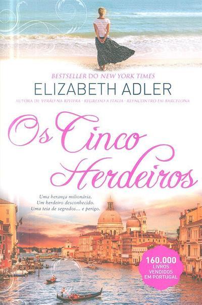 Os cinco herdeiros (Elizabeth Adler)