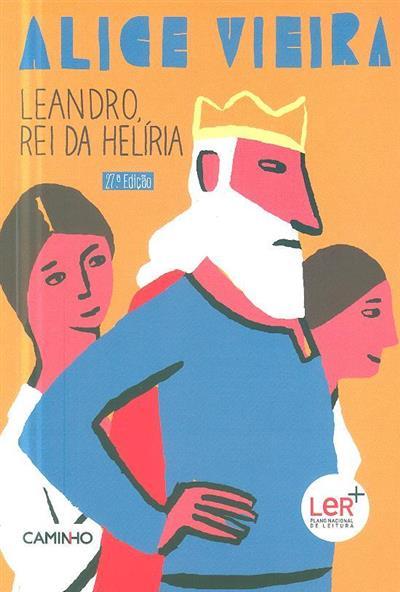 Leandro, rei da Helíria (Alice Vieira)