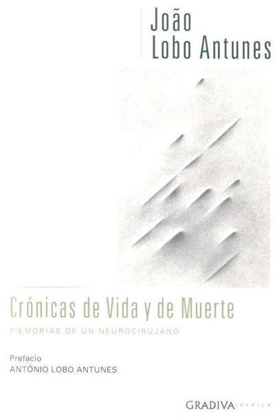 Crónicas de vida y de muerte (João Lobo Antunes)