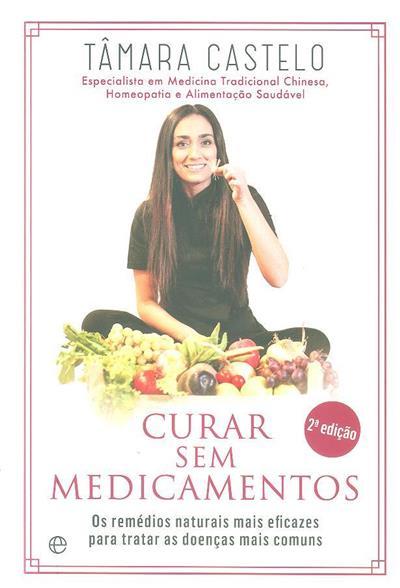 Curar sem medicamentos (Tâmara Castelo)