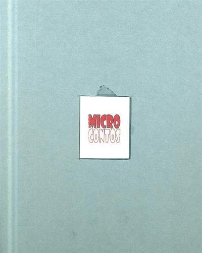 Microcontos (coord. Rui Fonte)