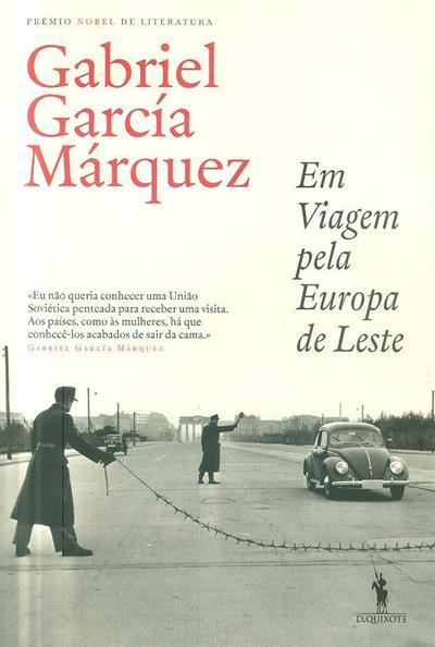 Em viagem pela Europa de leste (Gabriel García Márquez)