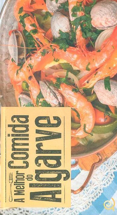 A melhor comida do Algarve (Augusto Lima)