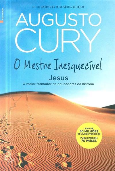 O mestre inesquecível (Augusto Cury)