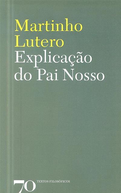 Explicação do Pai Nosso (Martinho Lutero)