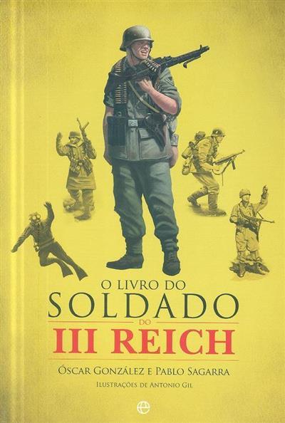 O livro do soldado do III Reich (Óscar González, Pablo Sagarra)