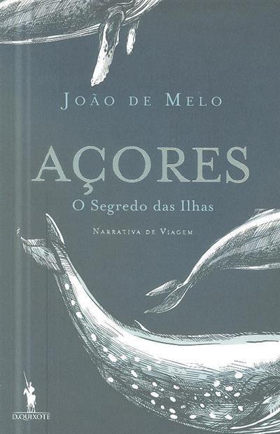 Açores, o segredo das ilhas (João de Melo)