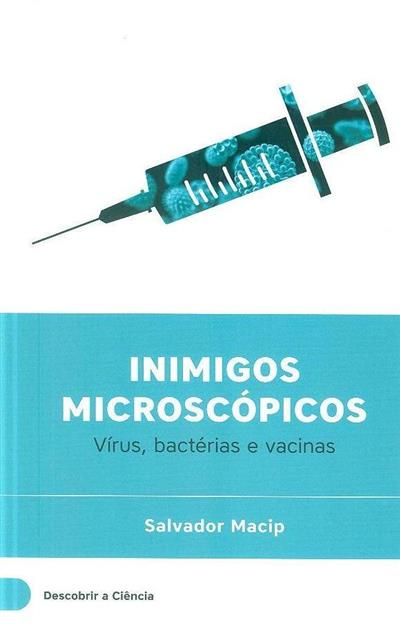 Inimigos microscópicos (Salvador Macip)